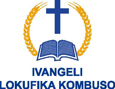 IVANGELI LOKUFIKA KOMBUSO