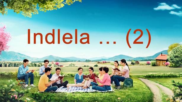 Indlela… (2)