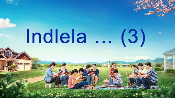 Indlela… (3)